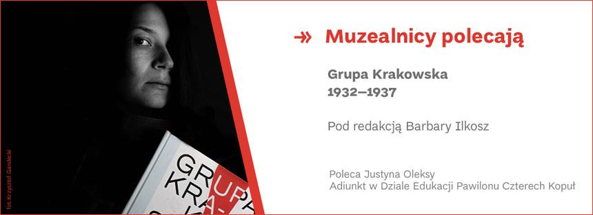 Muzealnicy polecają Grupa Krakowska