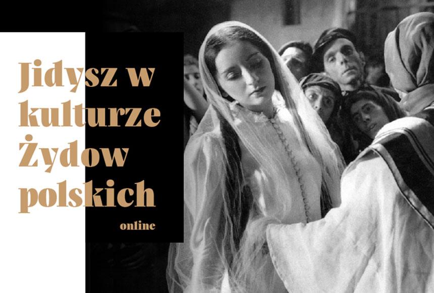 Wydarzenie wMuzeum Etnograficznym Jidysz wkulturze Żydów polskich