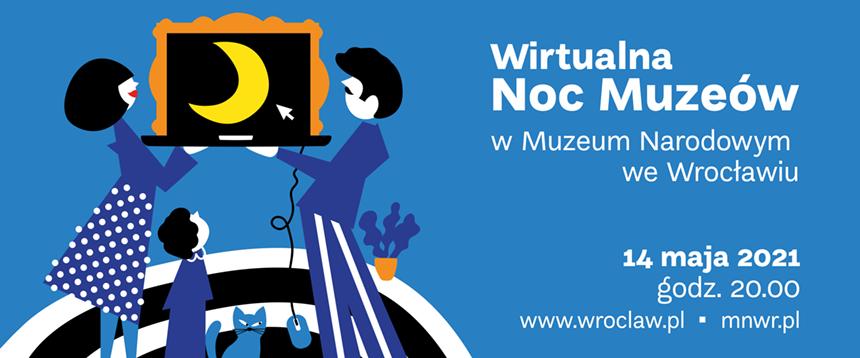 Noc Muzeów wMuzeum Narodowym weWrocławiu