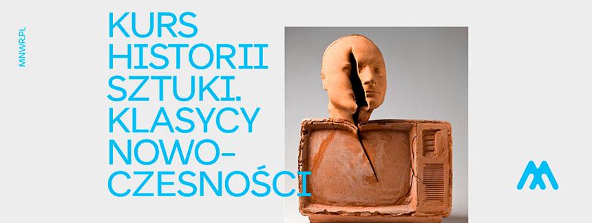 Kurs historii sztuki. Klasycy nowoczesności